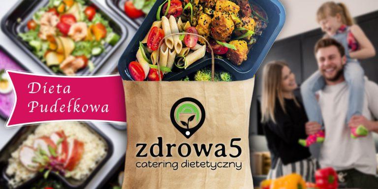 Zdrowa5, czyli catering dietetyczny dla Ciebie